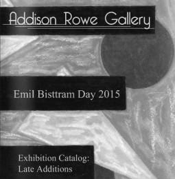 Emil Bisttram Day 2015: Late Additions